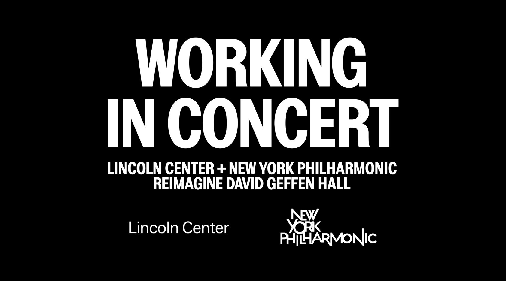 Graphic for Working in Concert, the Lincoln Center / New York Philharmonic project to reimagine David Geffen Hall
