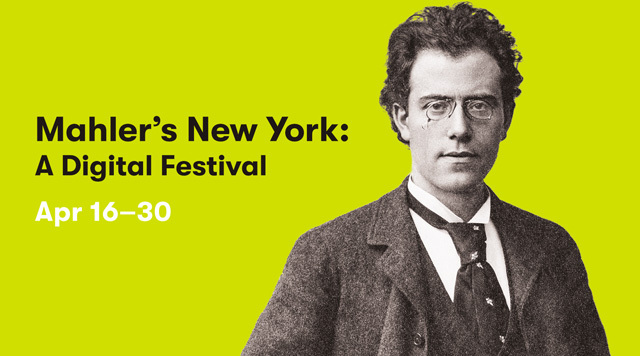 Mahler's New York: A Digital Festival